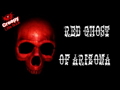 """""""The Red Ghost of Arizona""""- Creepy Little Book"""