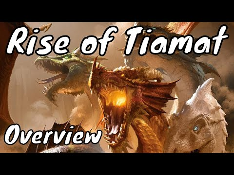 The Rise of Tiamat Overview (D&D 5E Spoilers)