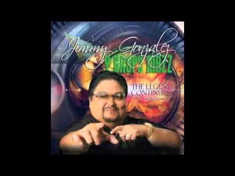 Jimmy Gonzalez y Mucho Mazz Mix 2