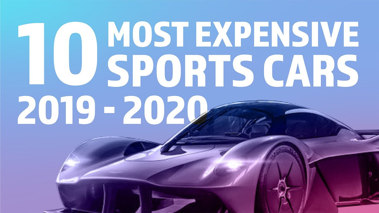 Top 10 Most Expensive Supersports Cars 2019 - 2020