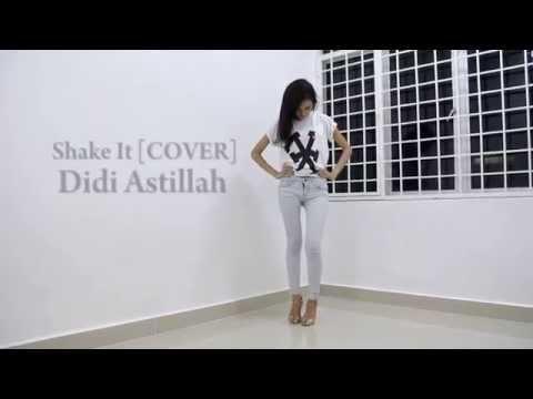 Didi Astillah - Sistar [SHAKE IT] cover
