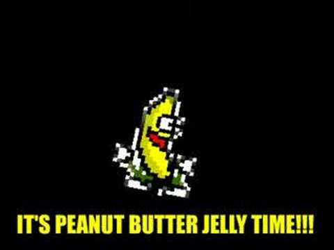 Dancing Banana/Peanut Butter Jelly Time