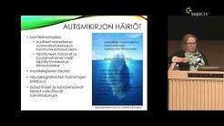 Anita Puustjärvi: Autismikirjon häiriö –uutta tutkimustietoa ja kliinikon kokemuksia