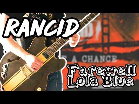 Rancid - Farewell Lola Blue Guitar Cover 1080P