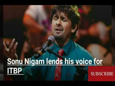 Sonu Nigam lends his voice for ITBP
