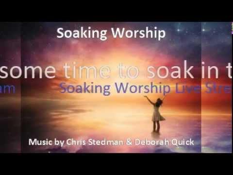 Soaking Worship Live Stream - 12 hours