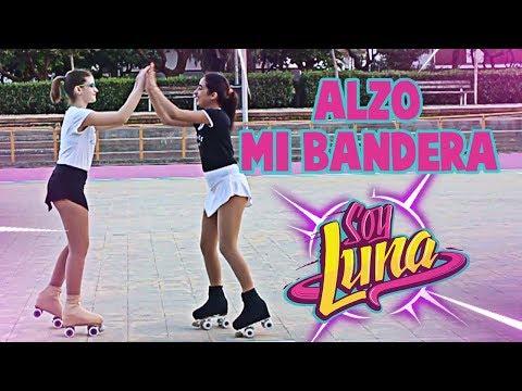 Alzo Mi Bandera (Soy Luna) - Dance With Skates