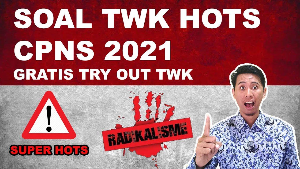 Soal Twk Radikalisme Hots Cpns 2021 Soal Skd Cpns Part 2 Gratis Try Out Youtube