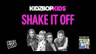 Kidz bop kids shake it off ( from kidz bop 27 )