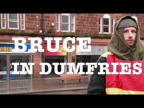 Bruce in Dumfries