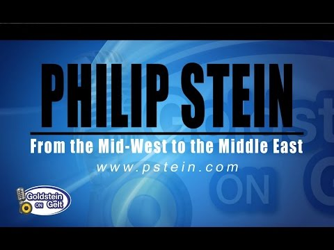 Philip Stein – From the Mid-West to the Middle East- interview – Goldstein on Gelt