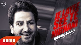 Je Layee See Te Nibani (Audio Song) | Gurdas Maan | Punjabi Audio Song Collection | Speed Records