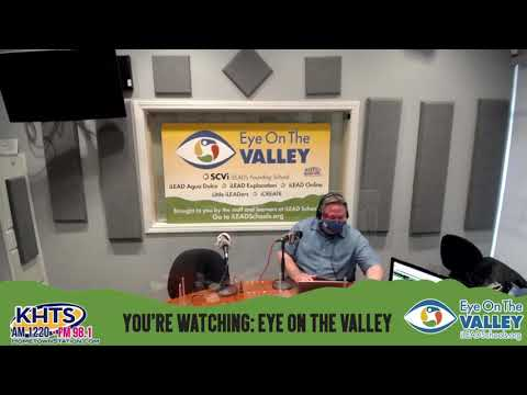 Eye On The Valley – iLEAD Online and SCV – March 19, 2021
