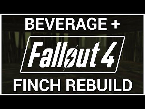 Finch Farm Rebuild = Beverage + Fallout 4