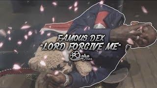 Смотреть клип Famous Dex - Lord Forgive Me