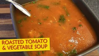 Roasted Tomato & Vegetable Soup  The Vegan Zombie