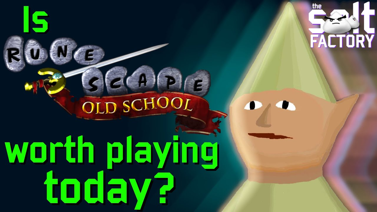 Is Old School Runescape worth playing today?