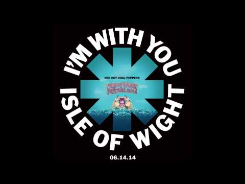 Red Hot Chili Peppers - The Adventures of Raindance Maggie - Live at Isle of Wight Festival 06.14.14
