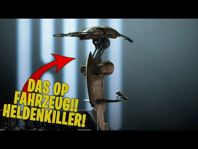 Das STÄRKSTE FAHRZEUG im Spiel?! Helden KILLERMASCHINE! | Star Wars Battlefront II