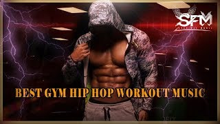 Best Gym Hip Hop Workout   Music - By Svet Fit Music