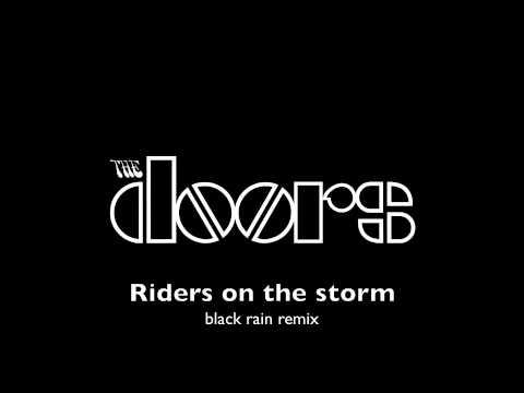 The doors - riders on the storm (Haji black rain mix)