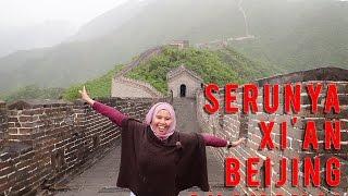 4 menit video perjalanan 9 hari di negeri Tirai Bambu, China - #chinamay2016 Xian Beijing Shanghai