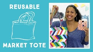 Reusable Market Tote: Easy Sewing Project with Vanessa from Crafty Gemini Creates