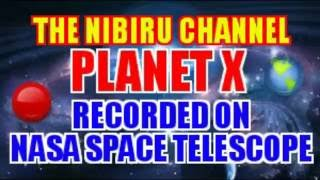 NIBIRU 🌎 PLANET X 🔴 RECORDED ON NASA SPACE TELESCOPE