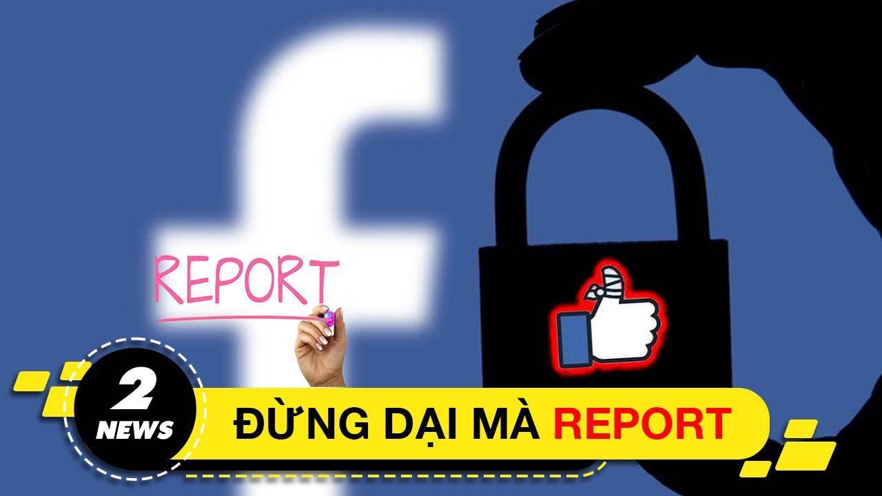 """Báo cáo tài khoản giả mạo, lại bị Facebook cho """"ra đảo""""   Hinews"""