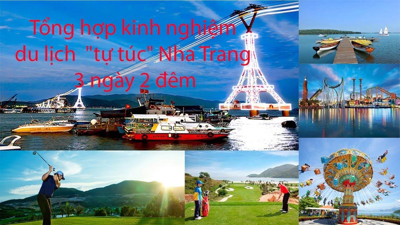 Kinh nghiệm du lịch tự túc Nha Trang 3 ngày 2 đêm – 08 điểm tham quan cần phải đến