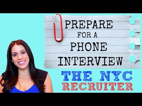 How to Prepare for a Phone Interview - (The NYC Recruiter)