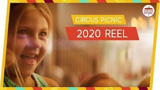 2020 REEL - CIRCUS PICNIC