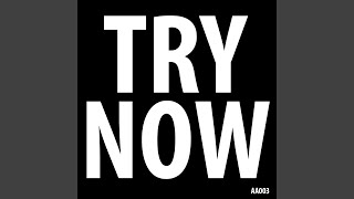 Try Now (Original Mix)