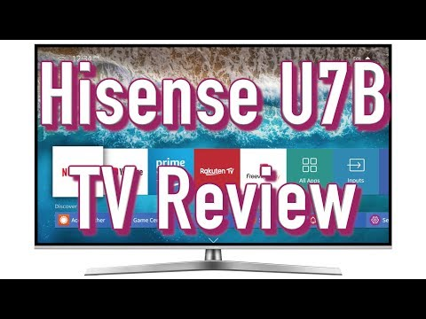 Hisense U7B 4K LED LCD TV Review | The Cheapest Dolby Vision TV?