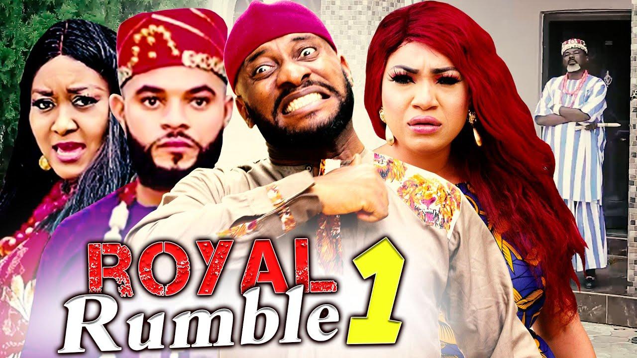 Download ROYAL RUMBLE 1 (New Yul Edochie & Queeneth Hilbert Hit Movie) - LATEST 2020 NIGERIA MOVIE