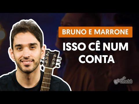Isso Cê Num Conta - Bruno E Marrone (aula De Violão Completa)