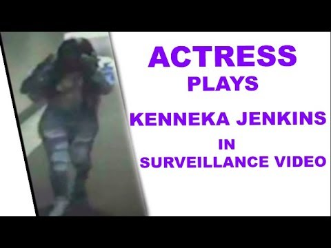 ACTRESS  PLAYS  KENNEKA JENKINS IN SURVEILLANCE VIDEO