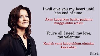 My Valentine - Martina McBride (Lyrics video dan terjemahan)