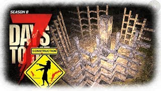 New Skeleton Base Design | 7 Days To Die Gameplay | EP12