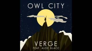 Owl City Feat. Aloe Blacc - Verge (Acapella)   128 BPM