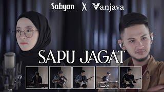 Download SABYAN X VANJAVA - SAPU JAGAT  (OFFICIAL MUSIC VIDEO)