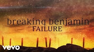 Breaking Benjamin Failure Official Lyric Video