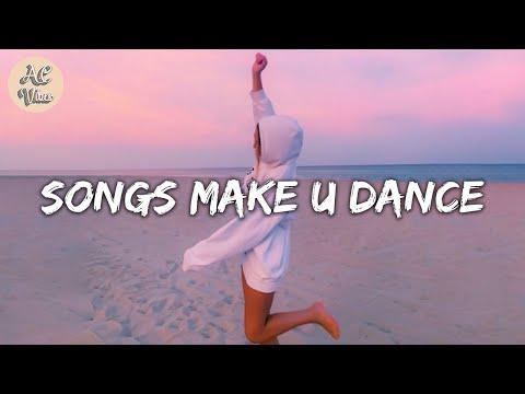 Playlist of songs that'll make you dance ~ Feeling good playlist #3