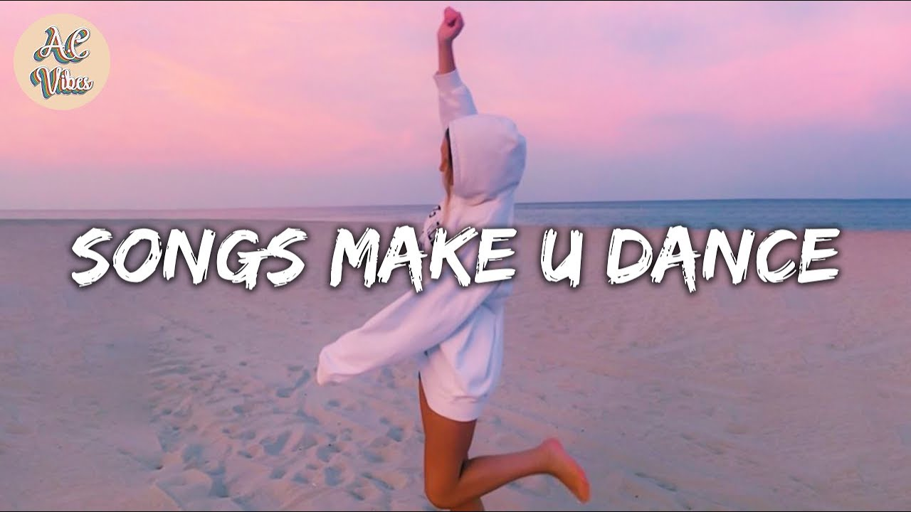 Download Playlist of songs that'll make you dance ~ Feeling good playlist #3