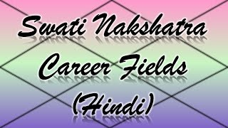 Swati Nakshatra Vedic Astrology