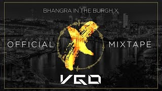 Bhangra in the Burgh X | Official Mixtape