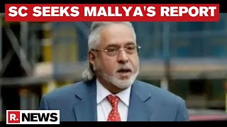 Supreme Court Seeks Report On Vijay Mallya's Extradition, Asks Centre To Submit Within 6 Weeks' Time