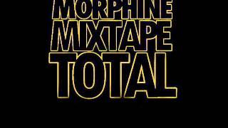 2-KI KOUNT O KI WELLIT .Morphine Mixtape total