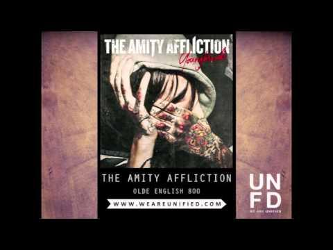 The Amity Affliction - Olde English 800