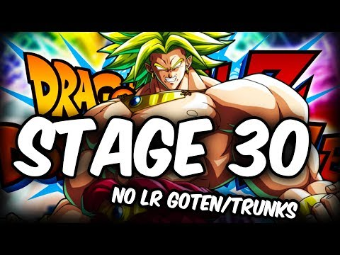 CAN WE BEAT EZA BROLY STAGE 30 WITHOUT LR GOTEN & TRUNKS!? Dragon Ball Z Dokkan Battle